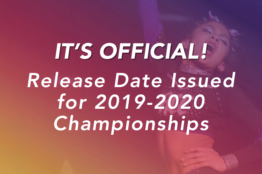 It's Official! Release Date Issued for 2019-2020 Championships!